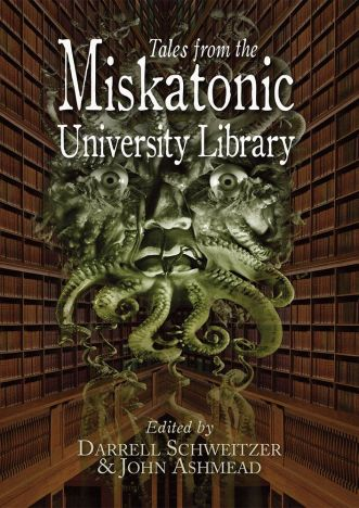 tales-from-the-miskatonic-university-library-hardcover-edited-by-john-ashmead-darrell-schweitzer-[3]-4217-p